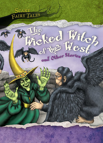 Scary fairy tales gareth stevens the wicked witch of the west and other stories scary fairy tales fandeluxe Ebook collections